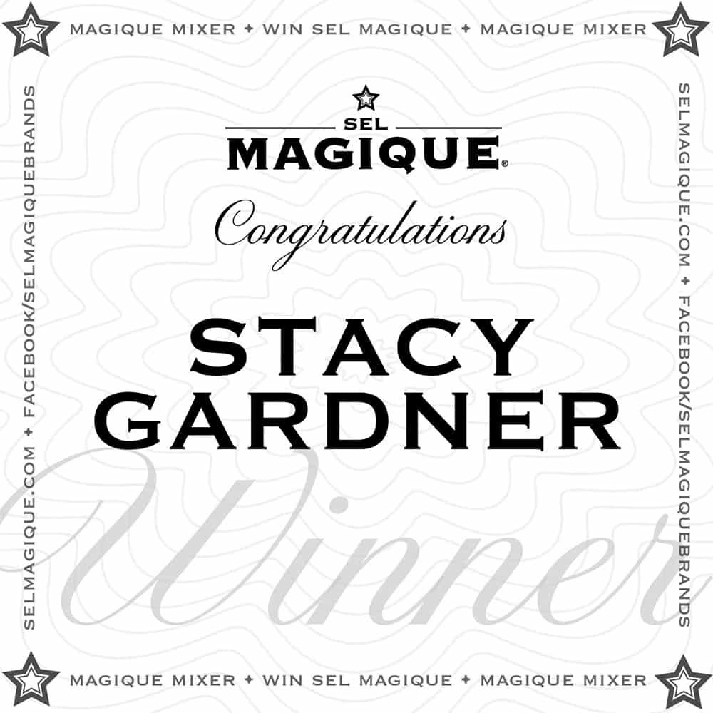 Magique Mixer Winner Stacy Gardner